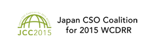 JAPAN CSO COALITION FOR 2015 WCDRR